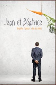 Jean et Béatrice. Théâtre Populaire d'Acadie. Caraquet.