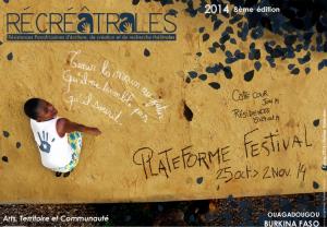 Les Récréâtrales. Festival de théâtre à Ouagadougou. Burkina Faso.